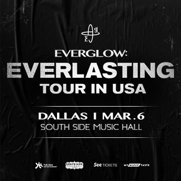 Everglow: Everlasting Tour in Dallas: Main Image